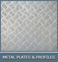 METAL PLATES & PROFILES